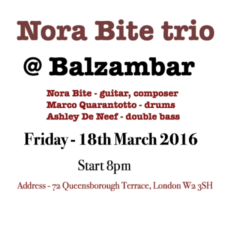 nora bite live jazz london - guitar - composer , 2016 March 18th Friday
